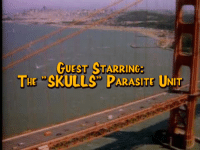 parasitism: GUEST STARRING  THE SKULLS PARASITE UNIT