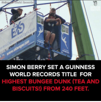 Dunk, Memes, and Record: Guinness World Records  SIMON BERRY SET A GUINNESS  WORLD RECORDS TITLE FOR  HIGHEST BUNGEE DUNK (TEA AND  BISCUITS!) FROM 240 FEET. Achieving one of the craziest Guinness World Records ever! #onedip