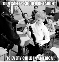 YUP! #GunsSaveLives: GUN SAFETY SHOULD BE TAUGHT  TURNIN  POINT U  TO EVERY CHILD INAMERICA YUP! #GunsSaveLives