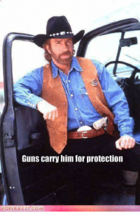 Chuck Norris, Guns, and Memes: Guns carry him for protection  ROELRA COM What's your best Chuck Norris joke?!
