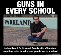 <p>Womp womp</p>: GUNS IN  EVERY SCHOOL  PARKLAND  School board for Broward County, site of Parkland  shooting, votes to put armed guards in every school  Unbiased  America <p>Womp womp</p>