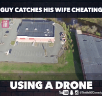 This guy just changed the game  MaximBady X BBC Three: GUY CATCHES HIS WIFE CHEATING  DBM  USING A DRONE  @TheWallOfComedy This guy just changed the game  MaximBady X BBC Three