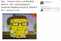 Shitpost: Guy dropped a shitpost on the floor  here at OMIV and everyone is  nervously stepping around it, unsure if  it's a shitpostbot meme  Orange Memes IV  Page Liked  Unlike Comme  You and 21 others like this  Write a comment