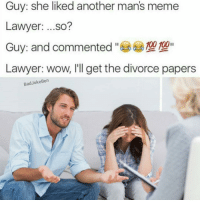 Guy: she liked another man's meme  Lawyer  ...so?  Guy: and commented  100 100  Lawyer: wow, I'll get the divorce papers  Bad Joke Ben HOLY FUCKING SHIT HAVE YOU HEARD ABOUT @badjokeben HE JUST DROPPED SOME OF THE DANKEST MEMES OF 2016. 100% CERTIFIED ORGANIC VEGAN MEMES, NO HARAMBES WERE HARMED IN THE MAKING OF THIS AD. THIS POST WAS BROUGHT TO YOU BY LIBERTY MUTUAL INSURANCE. You've owned your car for four years. You named it Brad. You loved Brad and then you totaled him. You two had been through everything together. Two boyfriends, three jobs, you're like, nothing can replace Brad. Then Liberty Mutual calls and you break into your happy dance