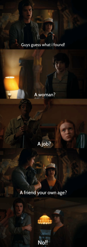 LOOOOL: Guys guess what i found!   A woman?   A job?   A friend your own age?   No!! LOOOOL