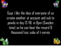 Clock, Record, and Sweden: Guys i like the idea ot everyone of us  create another yt account and sub to  pewds in day 12/16 in 8pm (Sweden  time) so he can beat the record 9  thousand/sec subs of t-sereis