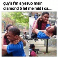 "Memes, Diamond, and Smurf: guys I'm a yasuo main  diamond 5 let me midica.... ""Im Diamond smurf let me mid"" 🖕🏽🖕🏽 leagueoflegendsmemes leagueoflegend leaguevines leagueoflegends gamer gaming"