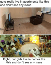 Funny, Girls, and Couch: guys really live in apartments like this  and don't see any issue  Right, but girls live in homes like  this and don't see any issue If that couch can recline to 180 degrees, I don't see a problem