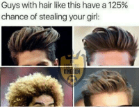 Iykwim 😂  By: The Football Kingdom: Guys with hair like this have a 125%  chance of stealing your girl:  KINGIDM Iykwim 😂  By: The Football Kingdom