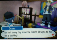 "<p><a href=""http://nastymasc.tumblr.com/post/153838632008/reblog-if-you-would-come-straight-to-guzma-for-a"" class=""tumblr_blog"" target=""_blank"">nastymasc</a>:</p><blockquote><p>reblog if you would come straight to guzma for a beating</p></blockquote>: Guzma  It's not every day someone comes straight to me  for a beating! <p><a href=""http://nastymasc.tumblr.com/post/153838632008/reblog-if-you-would-come-straight-to-guzma-for-a"" class=""tumblr_blog"" target=""_blank"">nastymasc</a>:</p><blockquote><p>reblog if you would come straight to guzma for a beating</p></blockquote>"