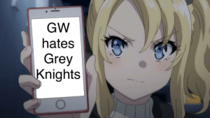 When your little sister hits you with the truth bomb: GW  hates  Grey  Knights When your little sister hits you with the truth bomb