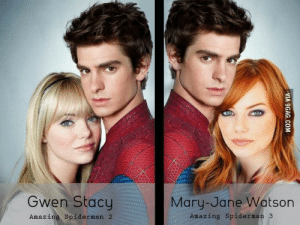 sarcasticfina:   panic-ofthrones:  I totally agree with this.       : Gwen Stacy  Mary-Jane Watson  Amazing Spiderman 3  Amazing Spiderman 2  VIA 9GAG.COM sarcasticfina:   panic-ofthrones:  I totally agree with this.