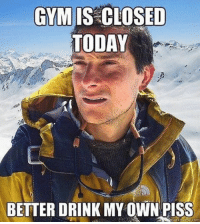 Boxing, Gym, and The Link: GYM IS CLOSED  TODAY  BETTER DRINK MYOWN PISS  quick merme com 😂😂 . @DOYOUEVEN - 70% OFF BOXING DAY SALE! 🎉 click the link in our BIO ✔️