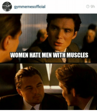 gymmemesofficial  WOMEN HATEMEN WITH MUSCLES You wot m8?  Instagram: @gymmemesofficial 👈