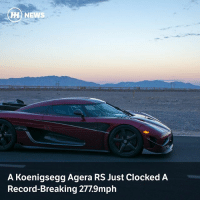 Via @carthrottlenews - A two-way run in Nevada looks to have crowned the Agera RS as the fastest car in the world!: H NEWS  A Koenigsegg Agera RS Just Clocked A  Record-Breaking 277.9mph Via @carthrottlenews - A two-way run in Nevada looks to have crowned the Agera RS as the fastest car in the world!