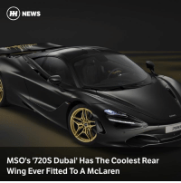 Memes, News, and McLaren: H) NEWS  MSO's '720S Dubai' Has The Coolest Rear  Wing Ever Fitted To A McLaren Via @carthrottlenews - This one-off 720S has a famous Bruce McLaren quote written in Arabic on the rear wing, in a style that mimics Dubai's skyline