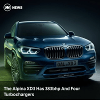 Memes, News, and 🤖: H) NEWS  OAL XD3  The Alpina XD3 Has 383bhp And Four  Turbochargers Via @carthrottlenews - If you're after an SUV that's fast, frugal-ish and has many turbochargers, you may be interested in Alpina's new X3-based creation