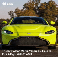 Martin, Memes, and News: H) NEWS  The New Aston Martin Vantage Is Here To  Pick A Fight With The 911 Via @carthrottlenews - The long-awaited Vantage successor is here, with a DB11 base and 503bhp from an AMG-sourced V8