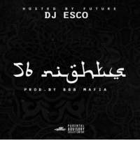 Blackpeopletwitter, DJ Esco, and Future: H O S T E D  B Y  F U T U R E  DJ ESCO  Sb  P R O D  BY  8 0 8  M A F I A  PARENTAL  ADVISORY  EXPLICIT CONTENT 1 year ago today, Future released the mixtape '56 Nights'