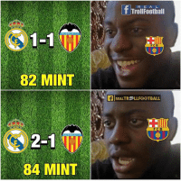 Barcelona, Football, and Memes: H  REAL  Trol|Football  1-1 M)  VALENCIA CAF.  CB  82 MINT  剛REALTRELLFOOTBALL  FCB  2-1  84 MINT Tag a Barcelona fan! 👆😂 Follow @instatroll.soccer