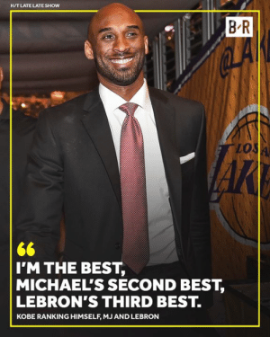 Kobe was forced to give his rankings, otherwise he had to eat cow tongue on The Late Late Show 😂: H/T LATE LATE SHOW  B R  lo  I'M THE BEST,  MICHAEL'S SECOND BEST,  LEBRON'S THIRD BEST.  KOBE RANKING HIMSELF, MJ AND LEBRON Kobe was forced to give his rankings, otherwise he had to eat cow tongue on The Late Late Show 😂