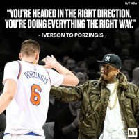 """Kristaps Porzingis, Nba, and Iverson: H/T NBA  YOU'RE HEADED IN THERIGHT DIRECTION.  YOU'RE DOING EVERYTHING THE RIGHT WAY""""  IVERSON TO PORZINGIS  br A.I. loves how Kristaps Porzingis has started his NBA career."""