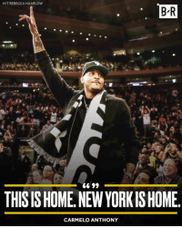NY state of mind 🗽: H/T REBECCA HAARLOW  B-R  THIS IS HOME.NEW YORKISHOME  CARMELO ANTHONY NY state of mind 🗽
