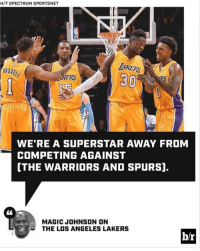 Los Angeles Lakers, Los-Angeles-Lakers, and Magic Johnson: H/T SPECTRUM SPORTSNET  AKERS  30  WE'RE A SUPERSTAR AWAY FROM  COMPETING AGAINST  [THE WARRIORS AND SPURS].  MAGIC JOHNSON ON  THE LOS ANGELES LAKERS  br #RockoMamba24 #WWLG4L