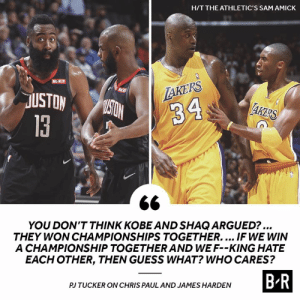 Rings speak louder than chemistry rumors: H/T THE ATHLETIC'S SAM AMICK  ROKIT  LAKERS  R  USTON  MISTON  AKERS  34  13  YOU DON'T THINK KOBE AND SHAQ ARGUED?...  THEY WON CHAMPIONSHIPS TOGETHER.... IF WE WIN  A CHAMPIONSHIP TOGETHER AND WE F--KING HATE  EACH OTHER, THEN GUESS WHAT? WHO CARES?  B-R  PJ TUCKER ON CHRIS PAUL AND JAMES HARDEN Rings speak louder than chemistry rumors