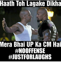 Hash tags to save my ass from bjp supporters, don't worry, I will get hate comments for sure 😅😂: Haath Toh Lagake Dikha  Mera Bhai UP Ka CM Hai  #NOOFFENSE  HIUSTFORLAUGHS Hash tags to save my ass from bjp supporters, don't worry, I will get hate comments for sure 😅😂