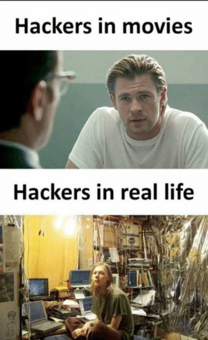 Life, Memes, and Movies: Hackers in movies  Hackers in real life
