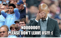 Memes, 🤖, and Aws: HADS  NOOOOOO!!  PLEASE DON'T LEAVE US!!! :O BREAKING: Man City main stars could make moves away from the Club this transfer window.. Awful news for them.. 😳😱 Find Out Who.. ➡️ [LINK IN @bestfootballjokes BIO]