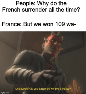Haha France surrenders all the time amirite: Haha France surrenders all the time amirite