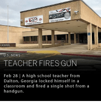 """A teacher from Dalton High School in Dalton, Georgia locked himself in a classroom and fired a single shot from a handgun. No students were in the classroom at the time, and the only injury reported from the incident was a student who hurt their ankle during the school evacuation. The teacher, identified by authorities as Jesse Randall Davidson, was taken into custody after a 30-40 minute standoff with officers. ___ Police report they found a """"threatening"""" note on the floor of a classroom at the high school on February 21st, mentioning a hazard to the school on the following day. It is not clear if this note was related to the incident today. ___ Photo: AP Photo-Jeff Martin: HALENGING  Daiton High School  TEADITION OEXCCLLLNCE  SCHOOL  TEACHER FIRES GUN  Feb 28 
