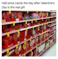 CVS is my Valentine: Half price candy the day after Valentines  Day is the real gift CVS is my Valentine