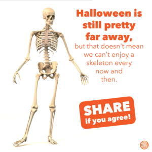 Halloween, Happy, and Mean: Halloween is  still pretty  far away  but that doesn't mean  we can't enjoy a  skeleton every  now and  then.  SHARE  if you agree *happy dooting*
