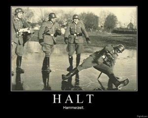 nazi memes and funny nazi pictures - Pigroll.com: HALT  Hammerzeit.  Pigroll.com nazi memes and funny nazi pictures - Pigroll.com