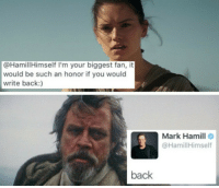 "Dad, Mark Hamill, and Memes: @HamillHimself I'm your biggest fan, it  would be such an honor if you would  write back:)  Mark Hamill  @HamillHimself  back ""Dad"" humor at its' finest⠀ 📷 @hamillhimself⠀ -⠀ starwars anotherretrorerun"