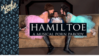 Fake, History, and Porn: HAMILTOE  A MUSICAL PORN PARODY Mods asleep upload actual fake history porn (colorized 2018)