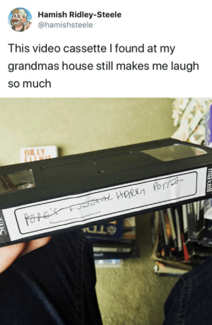House, Video, and Still: Hamish Ridley-Steele  @hamishsteele  This video cassette I found at my  grandmas house still makes me laugłh  so much   maxell