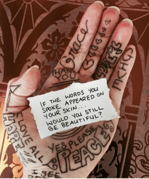little-holmes: docislegend:  IM DYING SEND HELP : HAN  YOU  F THE WORDS You  SPOKE APPEARED ON  NOUR SKIN..  ㈧ouLD ycu STILL  BE BEAUTIFUL? little-holmes: docislegend:  IM DYING SEND HELP