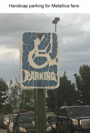 Top 40 Random Memes That Are Way Funnier Than You Can Imagine - JustViral.Net: Handicap parking for Metallica fans  PARKING Top 40 Random Memes That Are Way Funnier Than You Can Imagine - JustViral.Net