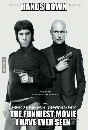 People, a must see to watch if you like crazy comedy like Mall Cop 2, but this was even more insane and more inside jokes. 10/10 for comedy: HANDSDOWN  FROM T  BORAT  MI6 HAS  A BRAND NEW TOOL  BROTHERS GRIMSBY  THE FUNNIEST MOVIE  I HAVE EVER SEEN People, a must see to watch if you like crazy comedy like Mall Cop 2, but this was even more insane and more inside jokes. 10/10 for comedy