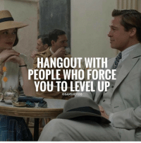 Adele, JLo, and Memes: HANGOUT WITH  PEOPLE WHO FORCE  YOU TO LEVEL UP  @6AMSUCCESS Tag someone who forces you to level up 👇🏼 6amsuccess ☄💫🌟⭐️☀️ ➖➖➖➖➖➖➖➖➖➖➖➖➖➖➖➖➖ @leomessi @kimkardashian @jlo @adele @ddlovato @katyperry @danbilzerian @kevinhart4real @thenotoriousmma @justintimberlake @taylorswift @beyonce @davidbeckham @selenagomez @therock @thegoodquote @instagram @champagnepapi @cristiano