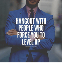 JLo, Memes, and 🤖: HANGOUT WITH  PEOPLE WHO  FORCE YOU TO  LEVEL UP  THECLASSYPEOPLE Tag those people.👇 - 👉 Follow : @theclassypeople - Successes - - ➖➖➖➖➖➖➖➖➖➖➖➖➖ @leomessi @kimkardashian @jlo @adele @ddlovato @katyperry @danbilzerian @kevinhart4real @thenotoriousmma @justintimberlake @taylorswift @beyonce @davidbeckham @selenagomez @therock @thegoodquote @instagram @champagnepapi @cristiano