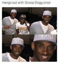 snoop dogg: Hangs out with Snoop Dogg once
