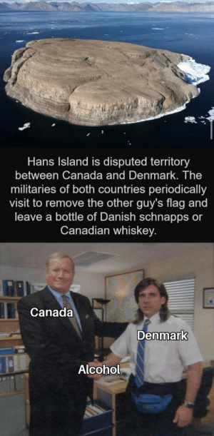 Should i buy this meme? via /r/MemeEconomy https://ift.tt/3483mGN: Hans Island is disputed territory  between Canada and Denmark. The  militaries of both countries periodically  visit to remove the other guy's flag and  leave a bottle of Danish schnapps or  Canadian whiskey.  Canada  Denmark  Alcohol Should i buy this meme? via /r/MemeEconomy https://ift.tt/3483mGN