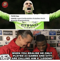 "City are getting too easy to roast nowadays... 😂🔥👹 . . . . . . manutd mufc manchesterunited degea united neymar footy football soccer rooney sfs s4s like selfie followback followme followforfollow likeforlike goals zlatan pogba mata cr7 nike adidas messi ibrahimovic Ronaldo lol: HANUTD  UPDATES  75,950 likes  mancity Legend #willycaballero #caballero #mcfc  #mancity #manchestercity  ETIHAD  AIRWAY S  AM  EAGLES  CPFC.CO  NEWAMSERDAMmac  1  lreach  MANSION  er  blreach  porten  裄  :  WHEN YOU REALISE HE ONLY  PLAYED 23 GAMES AND CITY  ARE CALLING HIM A ""LEGEND"" City are getting too easy to roast nowadays... 😂🔥👹 . . . . . . manutd mufc manchesterunited degea united neymar footy football soccer rooney sfs s4s like selfie followback followme followforfollow likeforlike goals zlatan pogba mata cr7 nike adidas messi ibrahimovic Ronaldo lol"