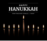 This week, Jews around the world will celebrate the miracles of Hanukkah. First Lady Melania Trump and I send our very best wishes for a blessed and Happy Hanukkah! https://bit.ly/2QsBl9G: HAP PY  HANUKKAH  FROM PRESIDENT DONALD J. TRUMP This week, Jews around the world will celebrate the miracles of Hanukkah. First Lady Melania Trump and I send our very best wishes for a blessed and Happy Hanukkah! https://bit.ly/2QsBl9G
