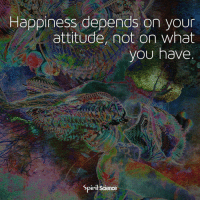 Beautiful, Love, and Memes: Happiness depends on your  attitude, not on what  you have  SpiriltScience Some of the richest people in the world are the most unhappy, and the ones with the least are joyous. It's all about perspective, and an inner choice to be happy...Artwork by @archannair . . . . . . meditation oneness innerpeace lawofattraction blessings love inspire wisdom spiritual yogi yoga flow oneness amazing beauty earth lovequotes quotes quotestoliveby beautiful compassion spiritualawakening enlightenment nature kindness